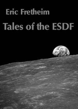 Tales of the ESDF