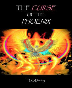The Curse of the Phoenix (Volume 1 Complete)