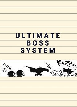 Ultimate Boss System