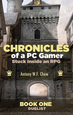 CHRONICLES of a PC Gamer Stuck Inside an RPG