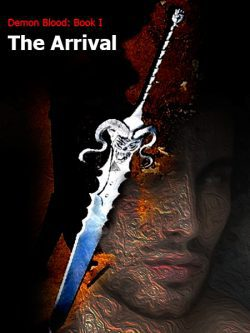 Demon Blood: Book I The Arrival