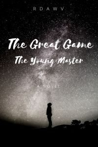 The Great Game – The Young Master