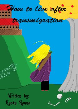 How to live after transmigration