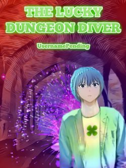 The Lucky Dungeon Diver