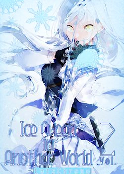 Ice Queen in Another World – Volume 2