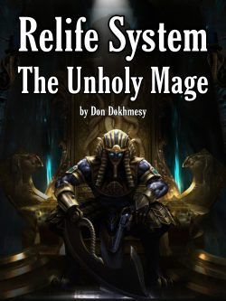 Relife System: The Unholy Mage