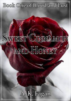 Sweet Cinnamon and Honey