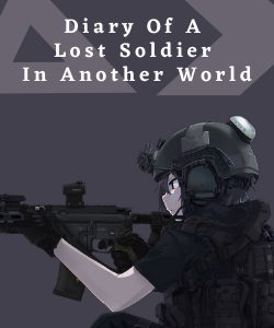 Diary of a Lost Soldier in Another World