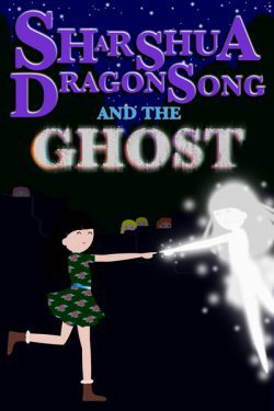 Sharshua Dragonsong and the Ghost