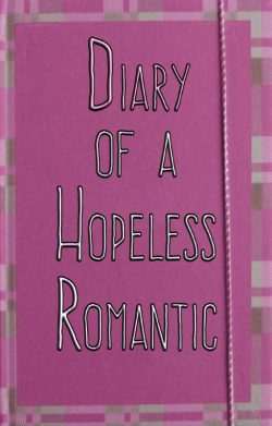 Diary of a Hopeless Romantic