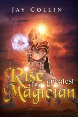 Rise Of The Greatest Magician