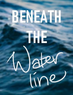 Beneath The Waterline