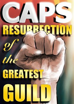CAPS: Resurrection of the Greatest Guild