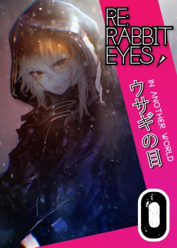 Re: Rabbit Eyes (A Yandere Harem)
