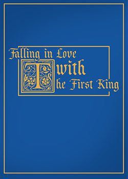 Falling in Love with The First King