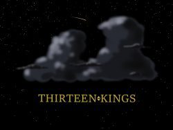 Thirteen Kings