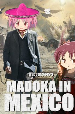 The Madoka in Mexico Series