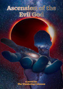 Ascension of the Evil God